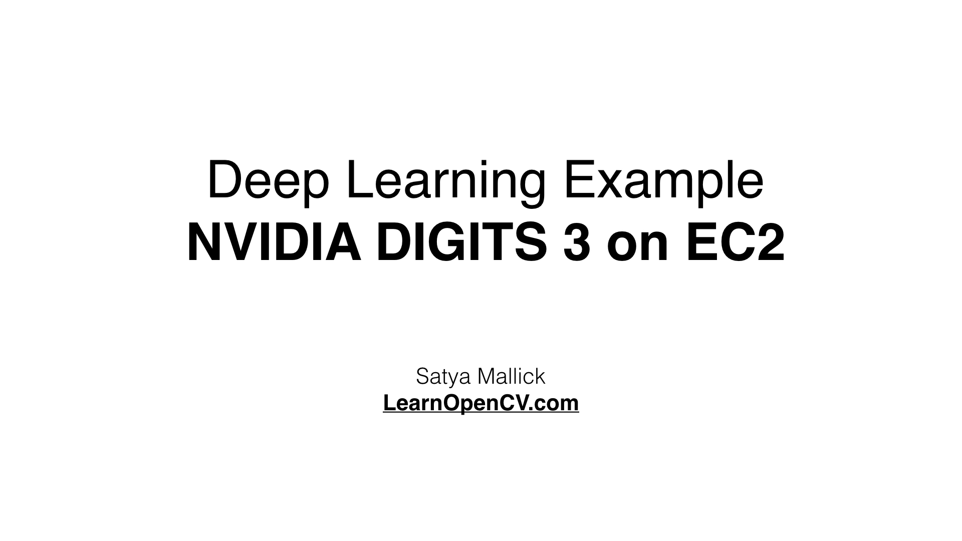 Deep Learning Example using NVIDIA DIGITS 3