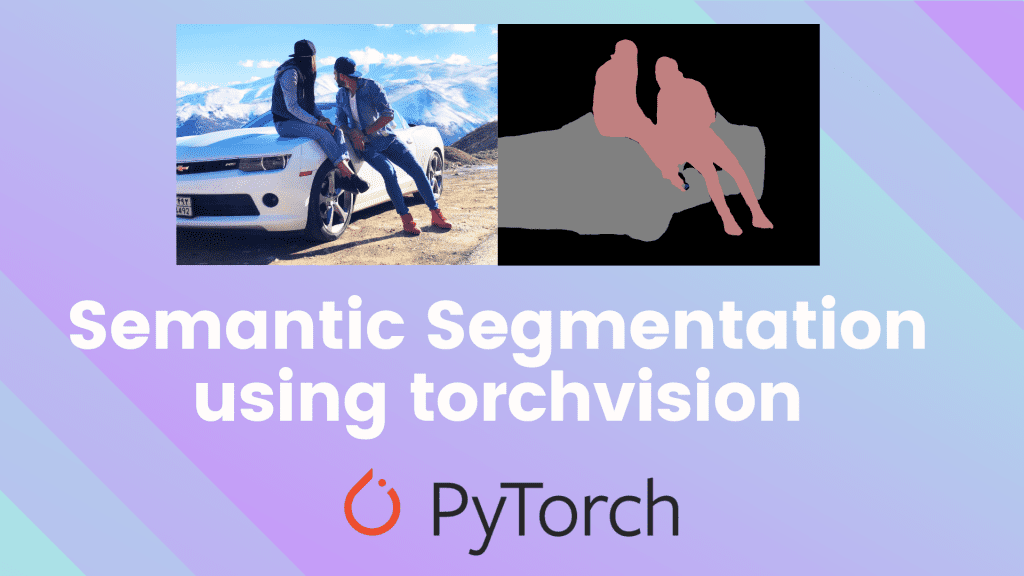 Semantic Segmentation using torchvision | Learn OpenCV