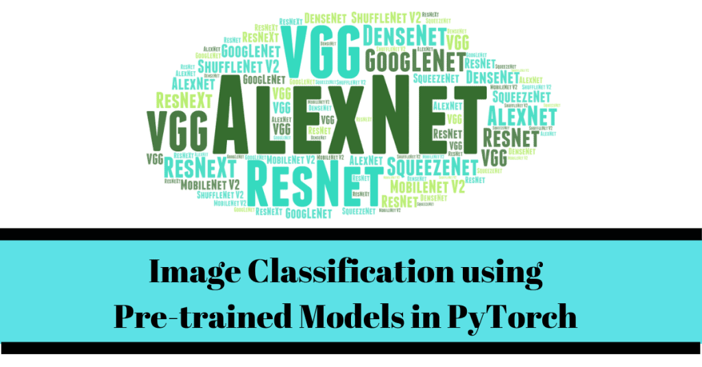 Image Classification using Pre-trained Models in PyTorch | Learn OpenCV