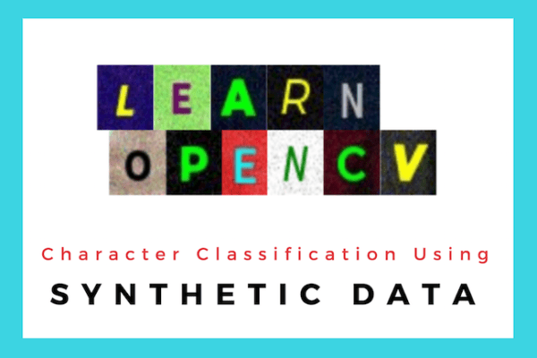 Deep Learning based Character Classification using Synthetic Dataset
